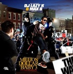 DJ Lazy K & Max B Million Dollar Baby 3