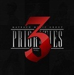 Maybach Music Group Priorities 3