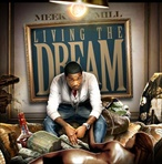 Meek Mill Living The Dream