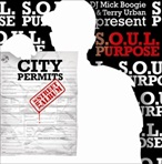 Mick Boogie & Terry Urban S.O.U.L. Purpose 'City Permits'