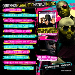 Mick Boogie, Big Boi & Rick Ross SouthernPlayalistic MaybachMusic Back Cover