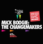 Mick Boogie The Changemakers
