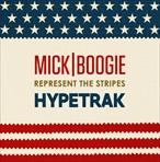 Mick Boogie & HYPETRAK Represent The Stripes