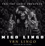 Migos & YRN Lingo Migo Lingo
