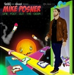 Mike Posner, Clinton Sparks & DJ Benzi One Foot Out The Door
