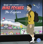 DJ Benzi & Mike Posner The Layover