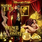 Mistah FAB Prince Of The Coast