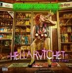 Mistah FAB Hella Ratchet Mixtape