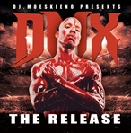 DJ Moeskino DMX The Release