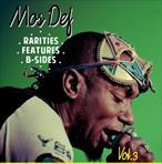 Mos Def Rarities, Features, & B-Sides Vol. 3