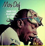 Mos Def Rarities, Features, & B-Sides Vol. 4