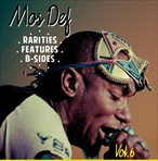 Mos Def Rarities, Features, & B-Sides Vol. 6