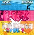Mouse & DJ Uneek Mo Betta Vol. 1
