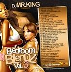 DJ Mr. King Bedroom Blendz Vol. 3