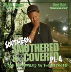 DJ Mr. King Southern Smothered & Covered Pt. 4