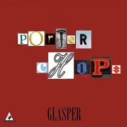Porter Chops Glasper Thumbnail