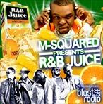 M-Squared R&B Juice