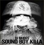 Muggs Sound Boy Killa EP
