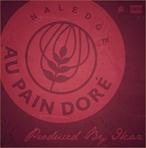 Naledge & Ikaz Au Pain Dore EP