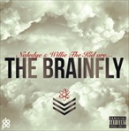 Naledge & Willie The Kid The BrainFly