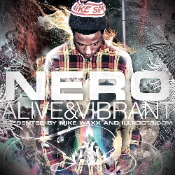 Mike Waxx & Illroots.com Nero 'Alive & Vibrant' Front Cover