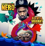Nero Alive & Vibrant: Relive The Moment