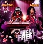 Young Money & Nicki Minaj Sucka Free