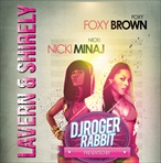 Nicki Minaj & Foxy Brown Lavern & Shirely