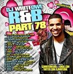 DJ Whiteowl R&B PT. 78