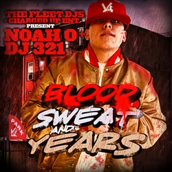 DJ 3-2-1 & Noah Blood, Sweat & Years Front Cover
