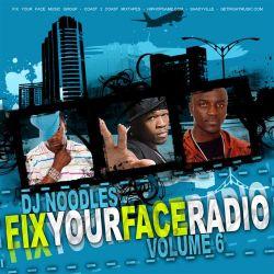 Fix Your Face Radio Vol. 6 Thumbnail