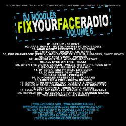 DJ Noodles Fix Your Face Radio Vol. 6 Back Cover