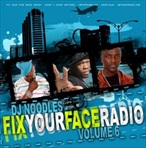 DJ Noodles Fix Your Face Radio Vol. 6