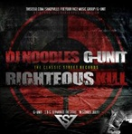 DJ Noodles & G-Unit Righteous Kill