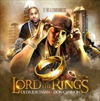 OJ Da Juiceman & Don Cannon The Lord of The Rings