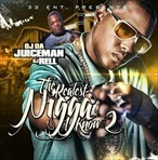 OJ Da Juiceman The Realest Nigga I Know 2