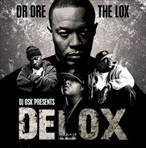 Osk Delox 'Dr. Dre & The Lox'