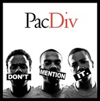 Pac Div Don't Mention It