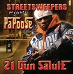 Streetsweepers & Papoose 21 Gun Salute