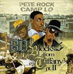 Pete Rock & Camp Lo 80 Blocks From Tiffany's Pt. II