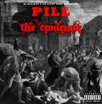 DJ Holiday & Pill The Epidemic