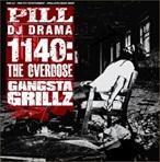 Pill & DJ Drama 1140:The Overdose