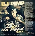 DJ Pimp Boss N Da Hood 3