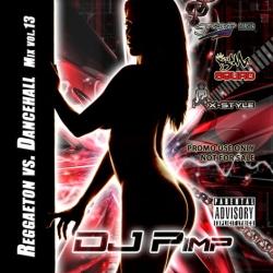 Raggaeton Vs. Dancehall Mix Vol 13 Thumbnail