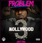 Problem Mollywood 3: The Relapse A-Side