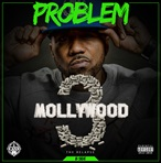 Problem Mollywood 3: The Relapse B-Side