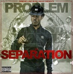 Problem The Separation (No DJ)