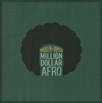 Problem & Iamsu! Million Dollar Afro