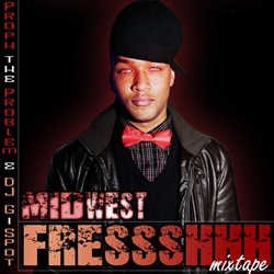 Proph The Problem & DJ G-Spot Midwest Fressshhh Front Cover
