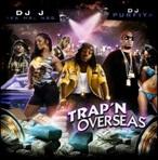 DJ Purfiya & DJ J Trap'N Overseas